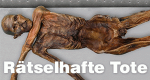 Rätselhafte Tote – Bild: ZDF/Impossible Pictures/Mummies Alive Ltd.