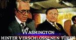 Washington: Hinter verschlossenen Türen