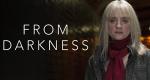 From Darkness – Bild: BBC One