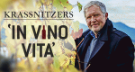 Krassnitzers In Vino Vita – Bild: ServusTV