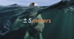 +/- 5 Meter – Bild: Nomades TV