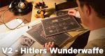 V2 – Hitlers Wunderwaffe – Bild: Spiegel Geschichte