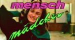 Mensch Mädchen – Bild: musicbox (Screenshot)