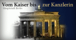 Hauptstadt Berlin – Vom Kaiser bis zur Kanzlerin – Bild: Spiegel TV