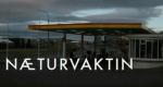 Næturvaktin – Bild: Stöð 2