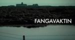 Fangavaktin – Bild: Stöð 2