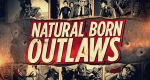 Natural Born Outlaws – Bild: American Heroes Channel/Screenshot