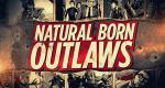 Natural Born Outlaws – Bild: American Heroes Channel/Screenshot