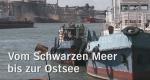 Vom Schwarzen Meer bis zur Ostsee – Bild: NDR