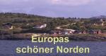 Europas schöner Norden – Bild: hr-fernsehen