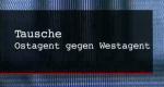 Tausche Ostagent gegen Westagent – Bild: mdr