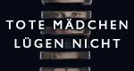 Tote Mädchen lügen nicht – Bild: Netflix