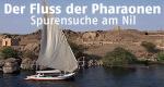 Der Fluss der Pharaonen – Spurensuche am Nil – Bild: WeltN24 GmbH