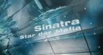 Sinatra – Star der Mafia – Bild: ZDF
