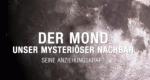 Der Mond - Unser mysteriöser Nachbar – Bild: ServusTV/France Televisions