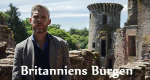 Britanniens Burgen – Bild: BBC Four