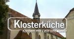 Klosterküche - Kochen mit Leib und Seele – Bild: NDR