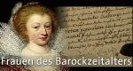 Frauen des Barockzeitalters – Bild: WDR