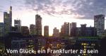 Vom Glück, ein Frankfurter zu sein – Bild: HR/Simone Jung