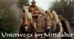 Unterwegs im Mittelalter – Bild: BR
