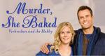 Murder, She Baked – Bild: Hallmark Movies & Mysteries
