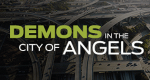 Demons in the City of Angels – Bild: Reelz