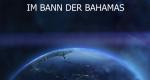 Im Bann der Bahamas – Bild: arte