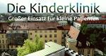 Die Kinderklinik – Bild: Bayerisches Fernsehen
