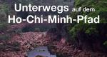 Unterwegs auf dem Ho-Chi-Minh-Pfad – Bild: MDR/Cornelia Volk