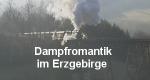 Dampfromantik im Erzgebirge – Bild: SWR (Screenshot)