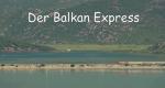 Der Balkan Express – Bild: arte/micafilm
