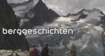 Berggeschichten – Bild: Bayerisches Fernsehen
