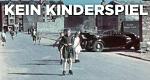 Kein Kinderspiel – Bild: Spiegel Geschichte