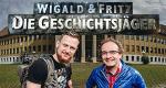 Wigald & Fritz – Die Geschichtsjäger – Bild: PR/History/Getty/Bilan