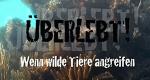 Überlebt! – Wenn wilde Tiere angreifen – Bild: ProSieben MAXX/Screenshot