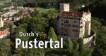 Durchs Pustertal – Bild: Bayerisches Fernsehen