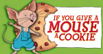 If You Give a Mouse a Cookie – Bild: Amazon