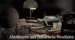 Abenteurer aus Nordrhein-Westfalen – Bild: WDR