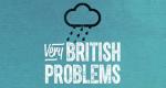 Very British Problems – Bild: Channel 4