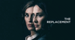The Replacement – Bild: BBC One