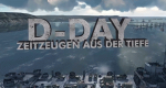 D-Day – Zeitzeugen aus der Tiefe – Bild: History Channel/Screenshot