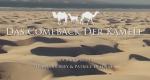 Das Comeback der Kamele – Bild: arte
