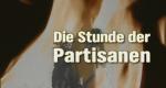 Die Stunde der Partisanen – Bild: NDR/Polar Film