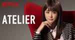 Atelier – Bild: Netflix