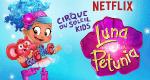 Cirque du Soleil Luna Petunia – Bild: Netflix