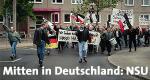 Mitten in Deutschland: NSU – Bild: SWR/Stephan Rabold