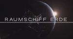 Raumschiff Erde – Bild: arte