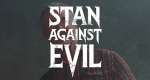 Stan Against Evil – Bild: IFC/Screenshot