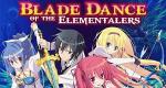 Bladedance of Elementalers – Bild: TNK