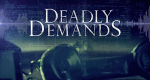 Deadly Demands – Bild: Investigation Discovery/Screenshot